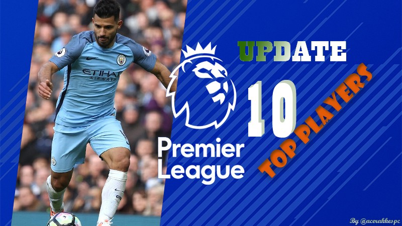 Preview | Premier League Top Players — acerakkespc on Scorum