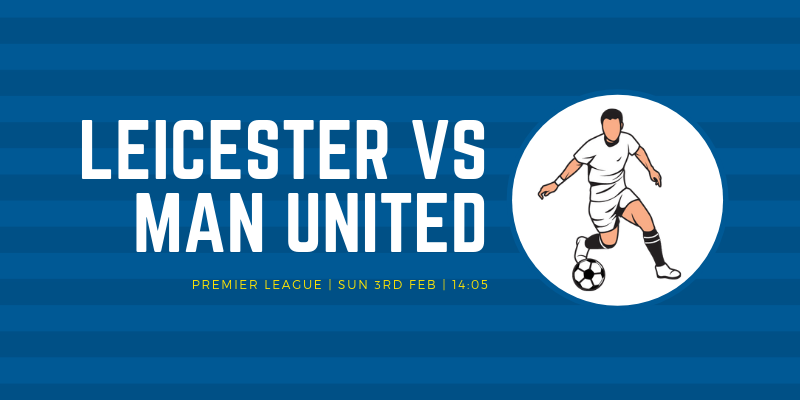 Leicester vs Manchester United: Analysis, Predictions, and